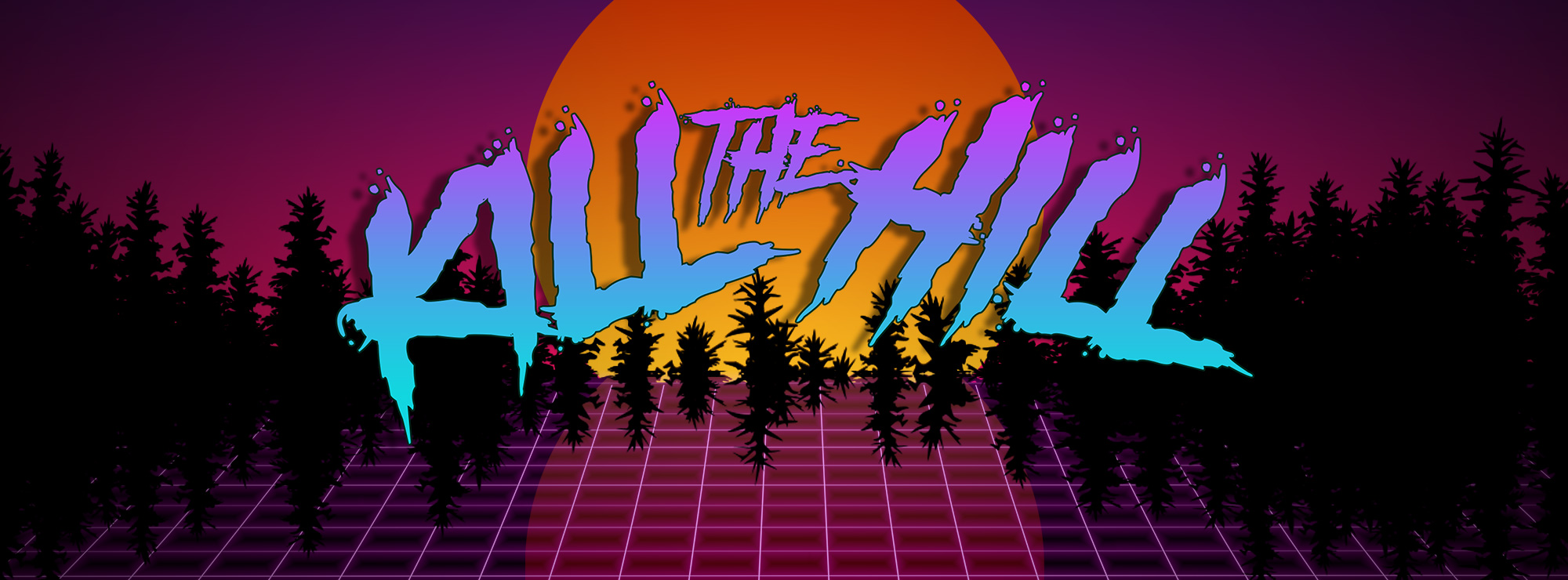 Kill the Hill